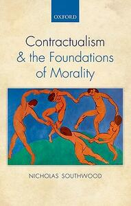 Contractualism and the Foundations of Morality - Nicholas Southwood - cover