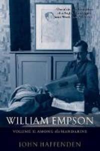 William Empson, Volume I: Among the Mandarins - John Haffenden - cover