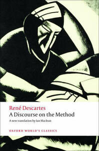 A Discourse on the Method: of Correctly Conducting One's Reason and Seeking Truth in the Sciences - Rene Descartes - cover