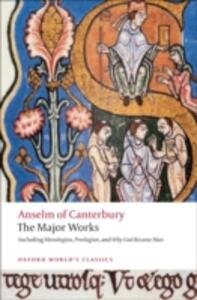 Anselm of Canterbury: The Major Works - Anselm - cover