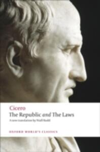 The Republic and The Laws - Cicero - cover