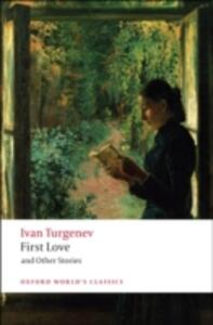 First Love and Other Stories - Ivan Turgenev - cover