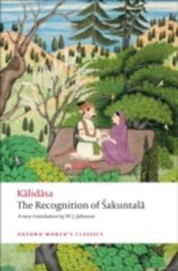 The Recognition of Sakuntala: A Play In Seven Acts - Kalidasa - cover