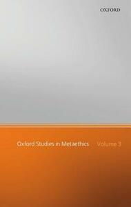 Oxford Studies in Metaethics: Volume III - cover