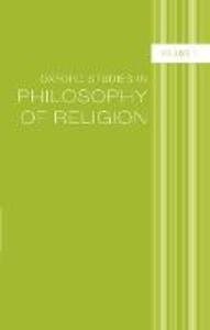 Oxford Studies in Philosophy of Religion: Volume 1 - cover