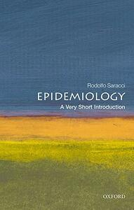 Epidemiology: A Very Short Introduction - Rodolfo Saracci - cover