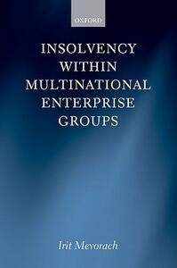 Insolvency within Multinational Enterprise Groups - Irit Mevorach - cover