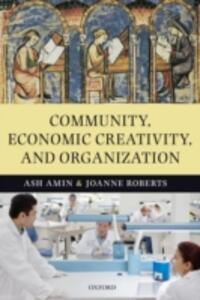Community, Economic Creativity, and Organization - cover