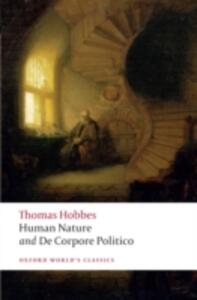 The Elements of Law Natural and Politic. Part I: Human Nature; Part II: De Corpore Politico: with Three Lives - Thomas Hobbes - cover
