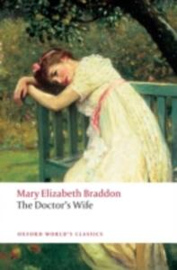 The Doctor's Wife - Mary Elizabeth Braddon - cover