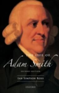 The Life of Adam Smith - Ian Simpson Ross - cover