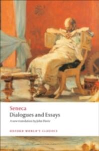 Dialogues and Essays - Seneca - cover