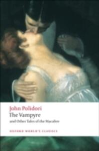 The Vampyre and Other Tales of the Macabre - John Polidori - cover