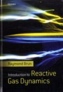 Introduction to Reactive Gas Dynamics - Raymond Brun - cover