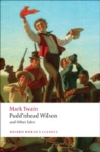 Pudd'nhead Wilson and Other Tales - Mark Twain - cover