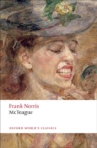 McTeague: A Story of San Francisco - Frank Norris - cover