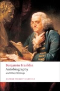 Autobiography and Other Writings - Benjamin Franklin - cover