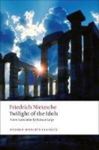 Twilight of the Idols - Friedrich Nietzsche - cover