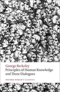 Principles of Human Knowledge and Three Dialogues - George Berkeley - cover