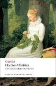 Elective Affinities: A Novel - J. W. von Goethe - cover