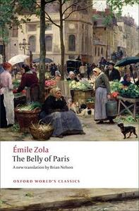 The Belly of Paris - Emile Zola - cover
