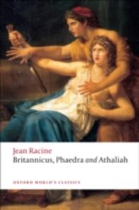 Britannicus, Phaedra, Athaliah - Jean Racine - cover