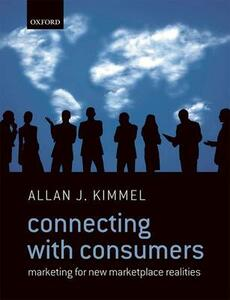 Connecting With Consumers: Marketing For New Marketplace Realities - Allan J. Kimmel - cover