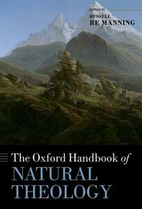 The Oxford Handbook of Natural Theology - cover