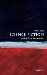 Science Fiction: A Very Short Introduction - David Seed - cover