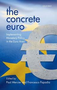 The Concrete Euro: Implementing Monetary Policy in the Euro Area - cover