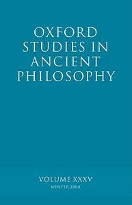 Oxford Studies in Ancient Philosophy XXXV: Winter 2008 - cover