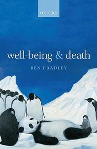 Well-Being and Death - Ben Bradley - cover