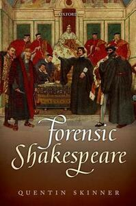 Forensic Shakespeare - Quentin Skinner - cover