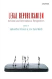 Legal Republicanism: National and International Perspectives - cover