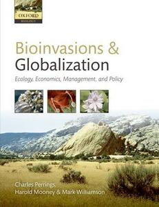 Bioinvasions and Globalization: Ecology, Economics, Management, and Policy - cover