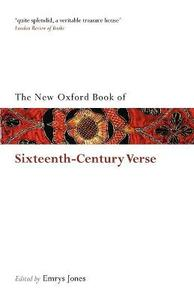 The New Oxford Book of Sixteenth-Century Verse - cover
