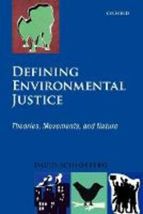 Defining Environmental Justice: Theories, Movements, and Nature - David Schlosberg - cover