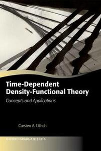 Time-Dependent Density-Functional Theory: Concepts and Applications - Carsten A. Ullrich - cover