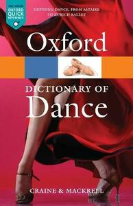 The Oxford Dictionary of Dance - Debra Craine,Judith Mackrell - cover
