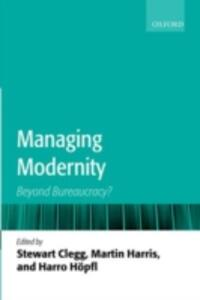 Managing Modernity: Beyond Bureaucracy? - cover