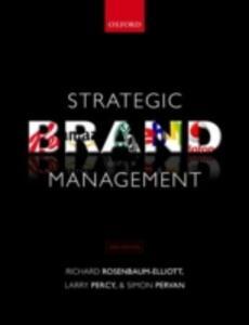 Strategic Brand Management - Richard Rosenbaum-Elliott,Larry Percy,Simon Pervan - cover