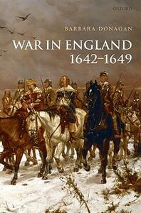 War in England 1642-1649 - Barbara Donagan - cover