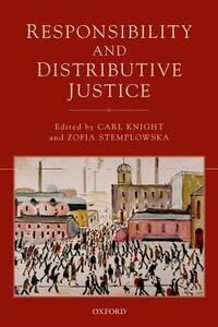 Responsibility and Distributive Justice - cover