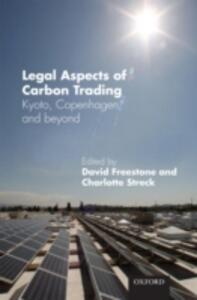 Legal Aspects of Carbon Trading: Kyoto, Copenhagen, and beyond - cover