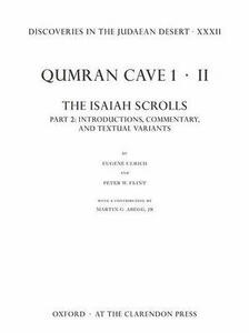 Discoveries in the Judaean Desert XXXII: Qumran Cave 1: II. The Isaiah Scrolls: Part 2: Introductions, Commentary, and Textual Variants - cover