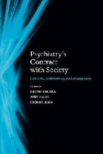 Psychiatry's contract with society: Concepts, controversies, and consequences - cover
