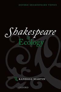 Shakespeare and Ecology - Randall Martin - cover