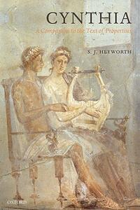 Cynthia: A Companion to the Text of Propertius - S. J. Heyworth - cover