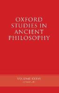 Oxford Studies in Ancient Philosophy, Volume XXXVI - cover
