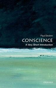 Conscience: A Very Short Introduction - Paul Strohm - cover